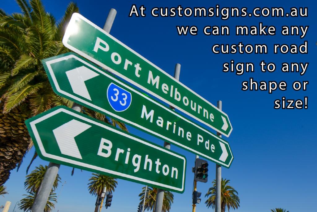 custom road signs australia
